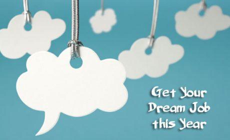 10 Bí quyết để giành lấy công việc mơ ước