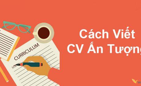 Tất tần tật về CV & Resume để tạo ấn tượng với nhà tuyển dụng