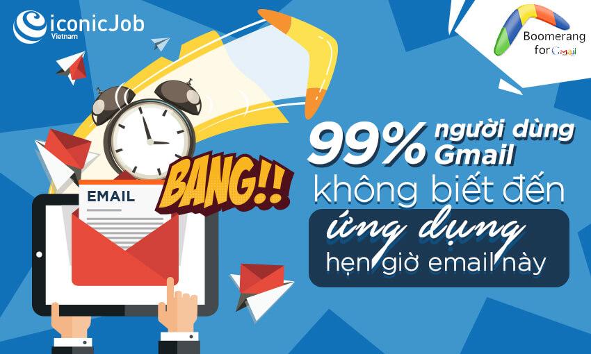 99% người dùng Gmail không biết đến ứng dụng hẹn giờ email này