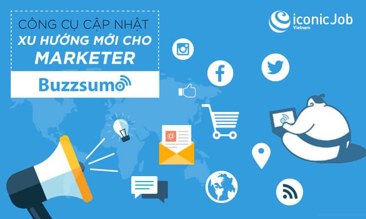 Buzzsumo – công cụ đắc lực giúp cập nhật xu hướng mới cho Marketer