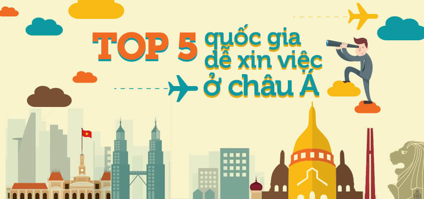 Top 5 quốc gia dễ xin việc nhất ở Châu Á