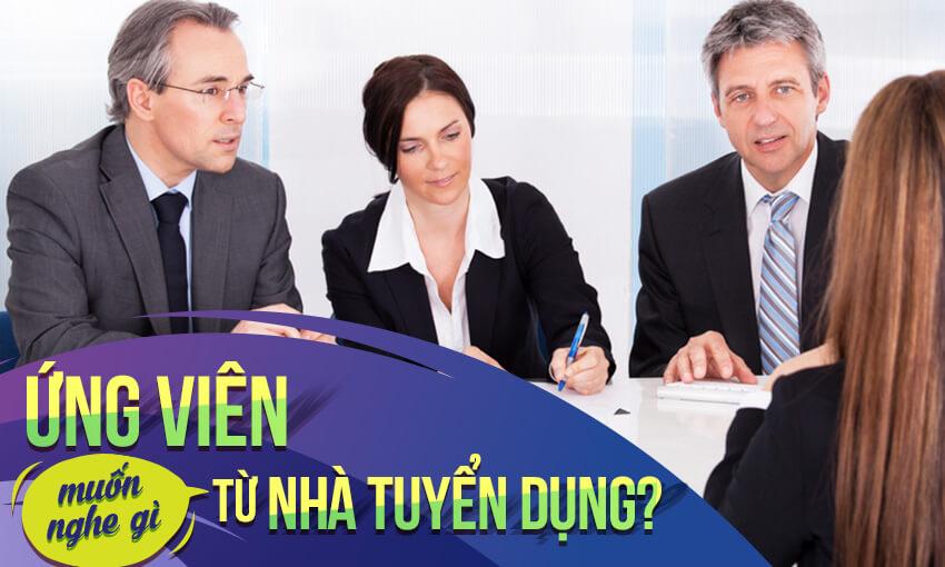 Ứng viên muốn nghe gì từ nhà tuyển dụng?