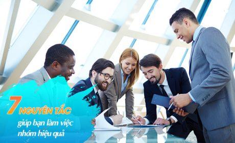 7 nguyên tắc giúp bạn làm việc nhóm hiệu quả