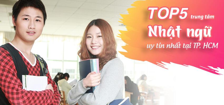 Top 5 trung tâm Nhật ngữ uy tín nhất tại TP. HCM