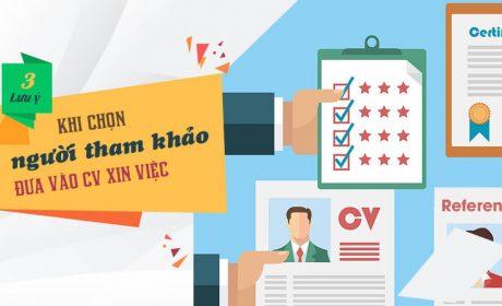 3 Lưu ý khi chọn người tham khảo đưa vào CV xin việc