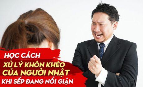 Học cách xử lý khôn khéo của người Nhật khi sếp nổi giận