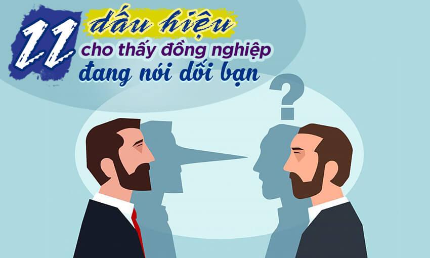 11 dấu hiệu cho thấy đồng nghiệp đang nói dối bạn