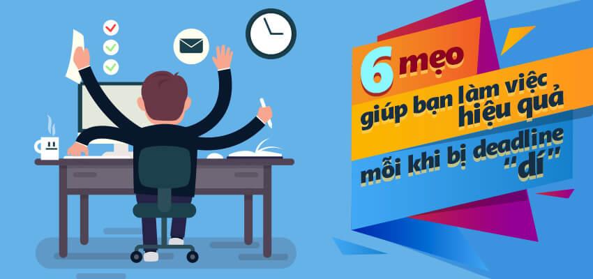 Deadline là gì? Làm thế nào không bị chậm Deadline trong công việc