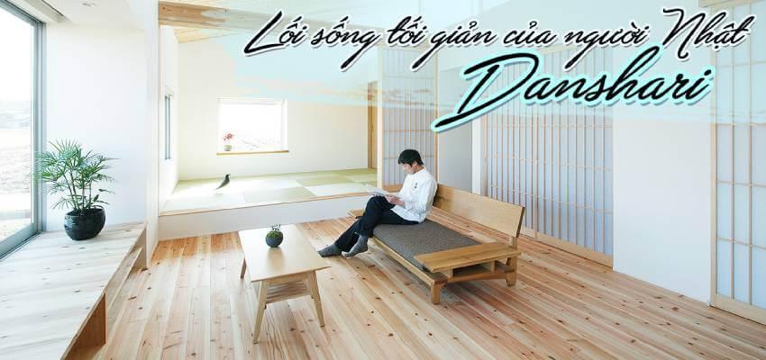 Lối sống tối giản của người Nhật – Danshari