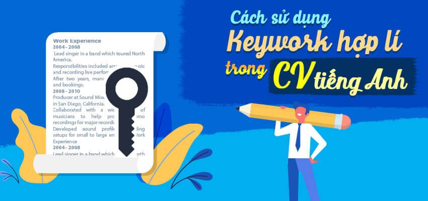 Cách sử dụng Keyword hợp lý trong CV tiếng Anh