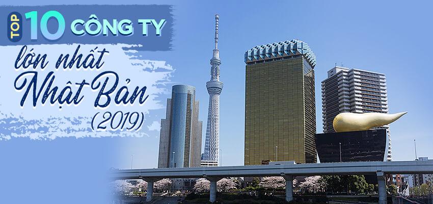 Top 10 công ty lớn nhất Nhật Bản (2019)