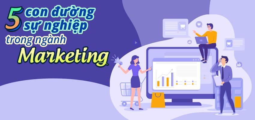 5 Con đường sự nghiệp trong ngành Marketing