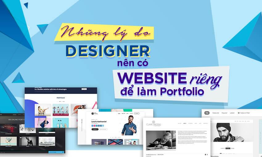 Những lý do Designer nên có Website riêng để làm Portfolio
