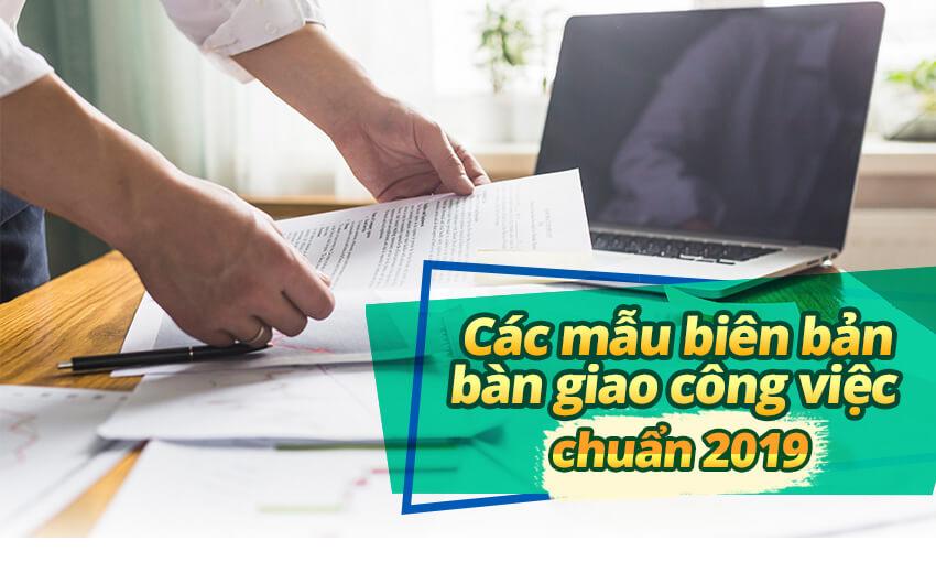 Các mẫu biên bản bàn giao công việc 2019
