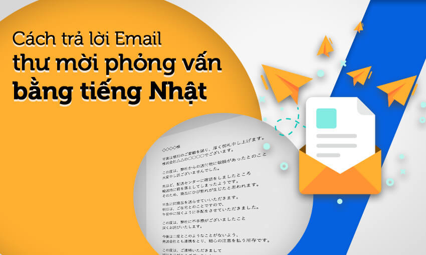 Cách trả lời email mời phỏng vấn bằng tiếng Nhật