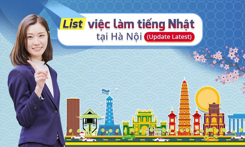 List việc làm tiếng Nhật tại Hà Nội (Update Latest)