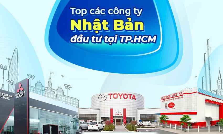 Top các công ty Nhật Bản đầu tư tại Hồ Chí Minh