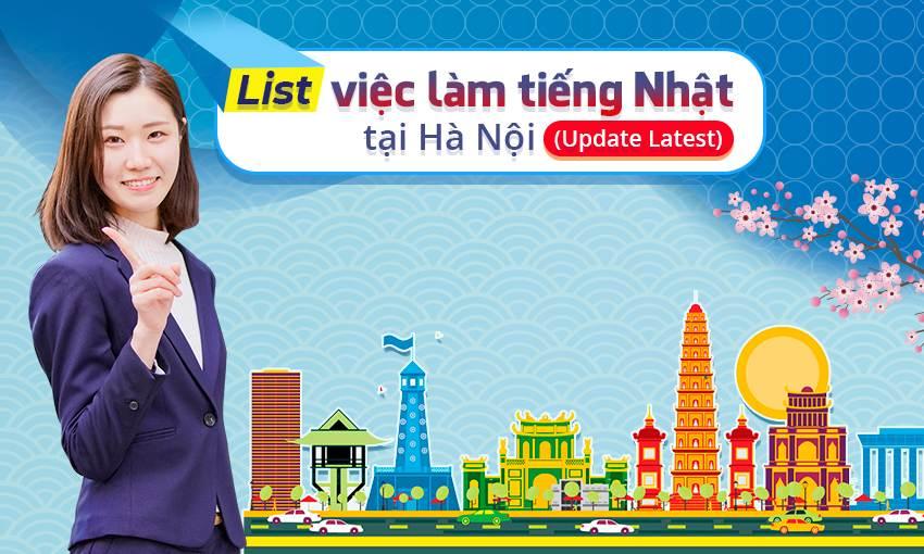 Tuyển việc làm tiếng Nhật tại Hà Nội (Update Latest)