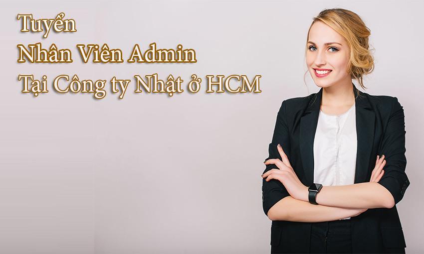 Tuyển nhân viên Admin tại các công ty Nhật ở HCM (Tháng 6)